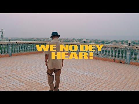 M.anifest – We No Dey Hear ft. Kelvyn Boy